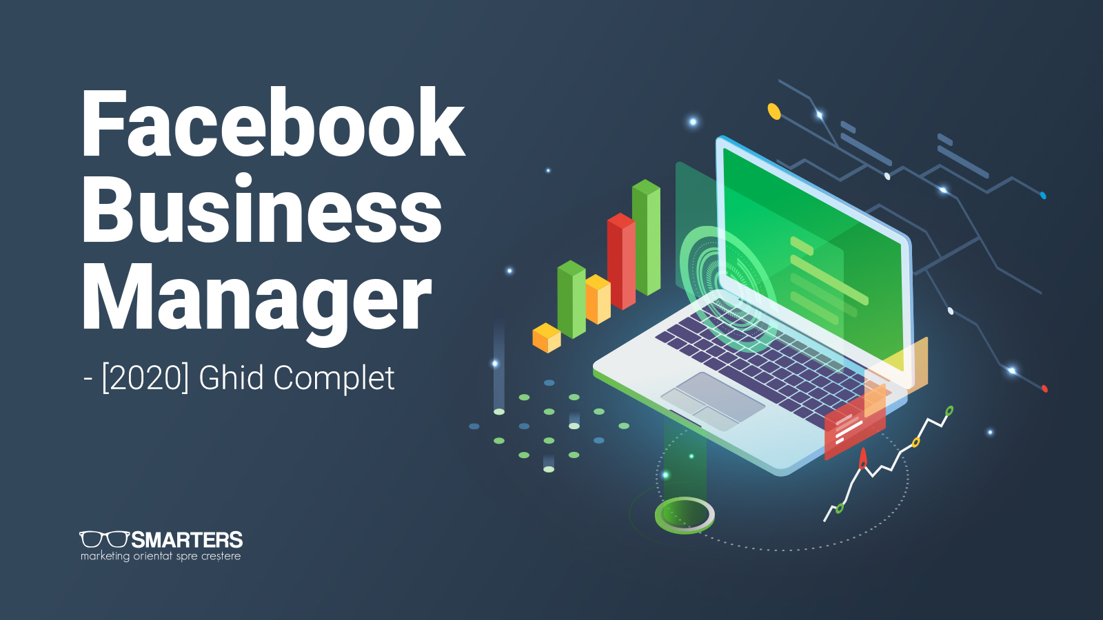 (2020) Facebook Business Manager: Ghidul Complet